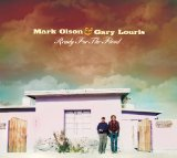 Miscellaneous Lyrics Mark Olson & Gary Louris