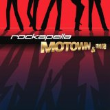 Motown and More Lyrics Rockapella