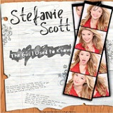 The Girl I Used To Know (Single) Lyrics Stefanie Scott