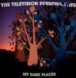 My Dark Places Lyrics Television Personalities