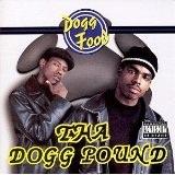 Dogg Food Lyrics Tha Dogg Pound