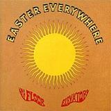 Easter Everywhere Lyrics The 13th Floor Elevators