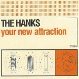 Your New Attraction Lyrics The Hanks