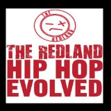 Hip-Hop Evolved Lyrics The Redland