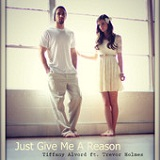 Just Give Me a Reason (Single) Lyrics Tiffany Alvord