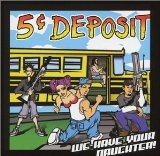 Miscellaneous Lyrics 5 Cent Deposit