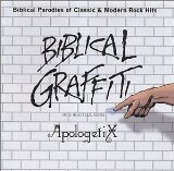 Biblical Graffiti Lyrics ApologetiX