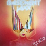 What a Difference Your Love Makes Lyrics Basement Jaxx