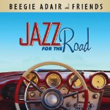 Jazz for the Road Lyrics Beegie Adair