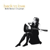 Back To Love Lyrics Beth Nielsen Chapman