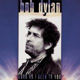 Good As I Been To You Lyrics Bob Dylan