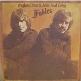 Fables Lyrics England Dan & John Ford Coley