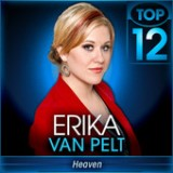 American Idol: Top 11 – Year They Were Born Lyrics Erika Van Pelt