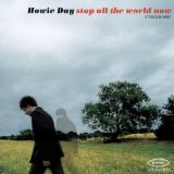 Stop All the World Now Lyrics Howie Day
