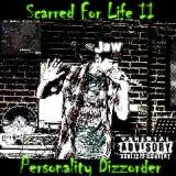 Scarred For Life II Personality Dizzorder Lyrics Jaw