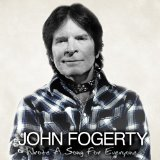 Wrote A Song For Everyone Lyrics John Fogerty