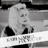 Fix You Up (EP) Lyrics Kari Kimmel