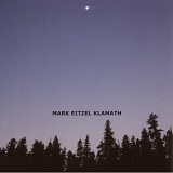 Klamath Lyrics Mark Eitzel