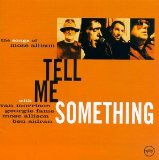 Tell Me Something: The Songs of Mose Allison Lyrics Morrison Van