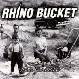 Rhino Bucket Lyrics Rhino Bucket