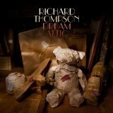 Dream Attic Lyrics Richard Thompson