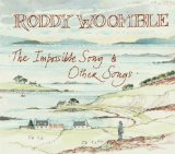 The Impossible Song & Other Songs Lyrics Roddy Woomble
