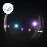 Temporary Pleasure Lyrics Simian Mobile Disco