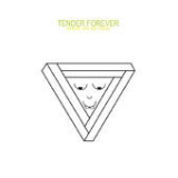 Where Are We From (EP) Lyrics Tender Forever