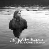 Love and the Death of Damnation Lyrics The White Buffalo
