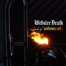 A Decade of Anthems (Vol. 1) Lyrics Webster Death