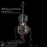 Amplified / A Decade Of Reinventing The Cello Lyrics Apocalyptica