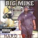 Hard To Hit Lyrics Big Mike