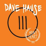 Heavy Heart (EP) Lyrics Dave House