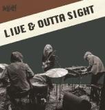 Live & Outta Sight Lyrics DeWolff
