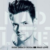 Mad Love Lyrics Draco Rosa Robi