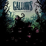 Orchestra Of Wolves Lyrics Gallows