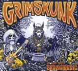Skunkadelic Lyrics GrimSkunk