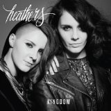 Kingdom Lyrics Heathers