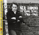 The Bang Years Lyrics Neil Diamond