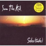 Entre(tanto) Lyrics Sam The Kid