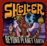 Beyond Planet Earth Lyrics Shelter