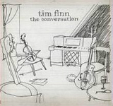 The Conversation Lyrics Tim Finn