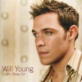 From Now On Lyrics Will Young