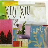 La Foret Lyrics Xiu Xiu