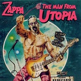 The Man From Utopia Lyrics Frank Zappa