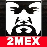 2mex Lyrics 2mex