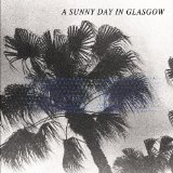 Sea When Absent Lyrics A Sunny Day In Glasgow