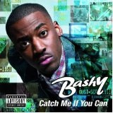 Catch Me If You Can Lyrics Bashy