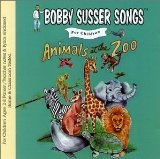 Animals At The Zoo (Bobby Susser Songs For Children) Lyrics Bobby Susser