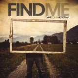 Find Me/Blessed Are The Lost Ones Lyrics Dave Hensman